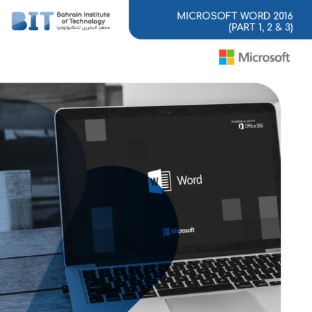 Microsoft Word 2016  (Part 1, 2 & 3)
